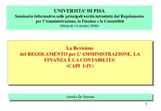La  Revisione  del REGOLAMENTO per L'AMMINISTRAZIONE, LA FINANZA E LA CONTABILITA' (CAPI  I-IV)