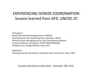 EXPERIENCING DONOR COORDINATION:  lessons learned from  AFD, UNCDF, EC