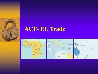 ACP- EU Trade