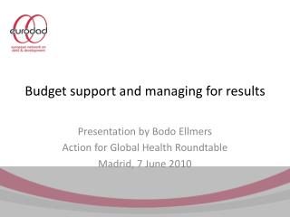Budget support and managing for results