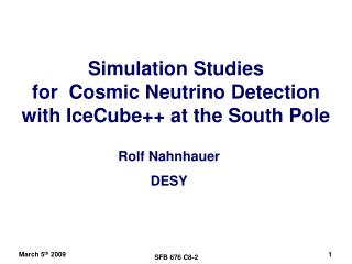 Simulation Studies  for  Cosmic Neutrino Detection with IceCube++ at the South Pole