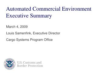 Automated Commercial Environment Executive Summary