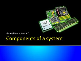 Components of a system