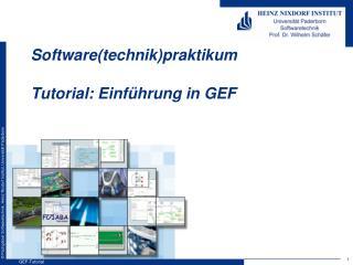 Software( technik ) praktikum Tutorial :  Einführung in  GEF