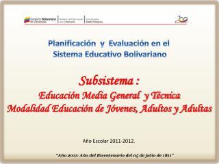 Planificación  y  Evaluación en el  Sistema Educativo Bolivariano