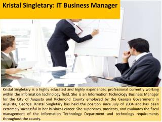 Kristal Singletary: IT Business Manager