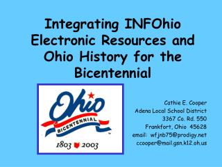 Integrating INFOhio Electronic Resources and Ohio History for the Bicentennial