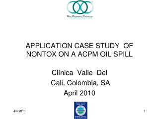 APPLICATION CASE STUDY  OF NONTOX ON A ACPM OIL SPILL