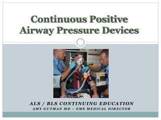 Continuous Positive Airway Pressure Devices