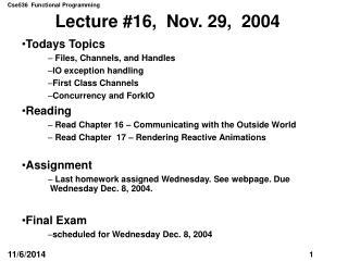 Lecture #16,  Nov. 29,  2004