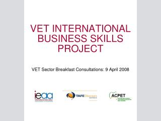 VET INTERNATIONAL BUSINESS SKILLS PROJECT
