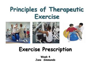 Principles of Therapeutic Exercise