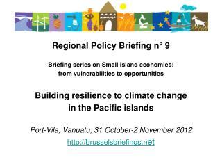 Regional Policy Briefing  n°  9 Briefing series on Small island economies: