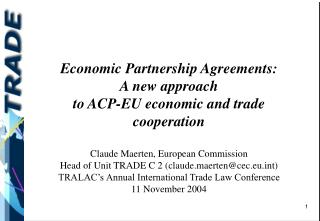 Economic Partnership Agreements:  A new approach  to ACP-EU economic and trade cooperation