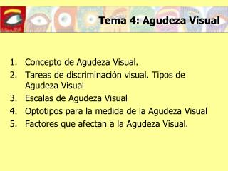 Tema 4: Agudeza Visual