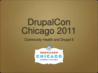 DrupalCon Chicago 2011