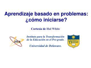 Aprendizaje basado en problemas:  ¿ c ó mo iniciarse ?
