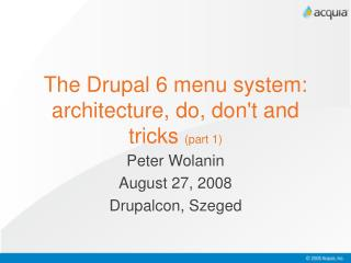 The Drupal 6 menu system: architecture, do, don't and tricks  (part 1)
