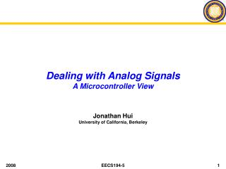 Dealing with Analog Signals A Microcontroller View