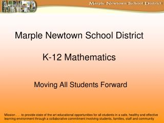 Marple Newtown School District  K-12 Mathematics