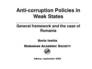 Anti-corruption Policies in Weak States General framework and the case of Romania