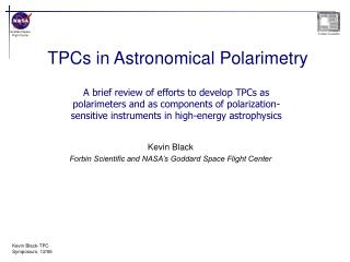 TPCs in Astronomical Polarimetry