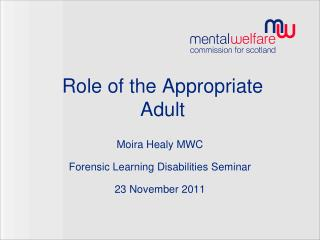 Role of the Appropriate Adult