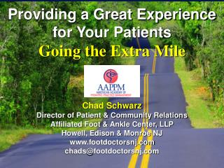 Providing a Great Experience for Your Patients Going the Extra Mile