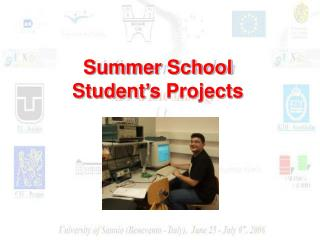 Summer School  Student�s Projects