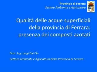 Qualità delle acque superficiali della provincia di Ferrara: presenza dei composti azotati
