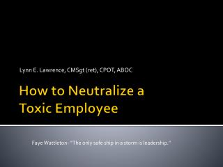 How to Neutralize a  Toxic Employee