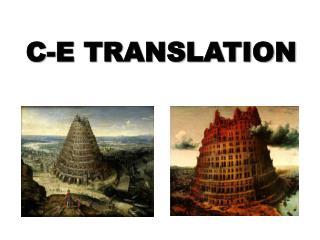 C - E TRANSLATION