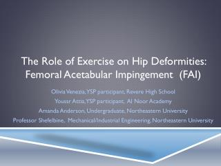 The Role of Exercise on Hip Deformities:  Femoral  Acetabular  Impingement  (FAI)