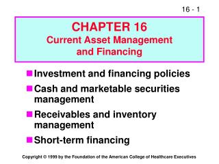 CHAPTER 16 Current Asset Management and Financing