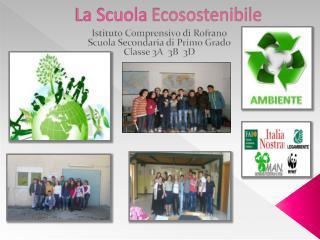 La Scuola  Ecosostenibile