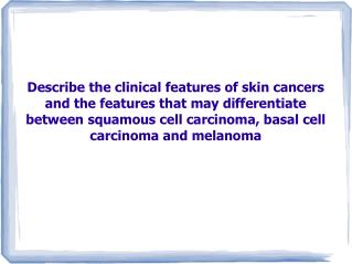 Basal Cell Carcinoma (rodent ulcer)