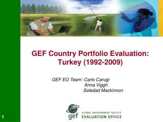 GEF Country Portfolio Evaluation: Turkey (1992-2009)