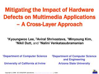 Mitigating the Impact of Hardware Defects on Multimedia Applications � A Cross-Layer Approach