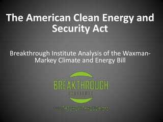The American Clean Energy and Security Act