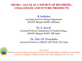 Presented at   All India Seminar On Energy Management Through Renewable Sources and Efficient technologies