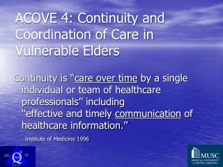 ACOVE 4: Continuity and Coordination of Care in Vulnerable Elders