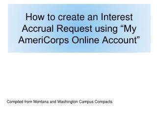 "How to  create an Interest Accrual Request using ""My AmeriCorps Online Account"""