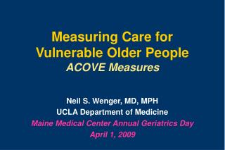 Measuring Care for Vulnerable Older People ACOVE Measures