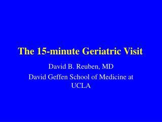 The 15-minute Geriatric Visit