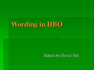 Wording in HBO