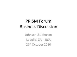 PRISM Forum Business Discussion