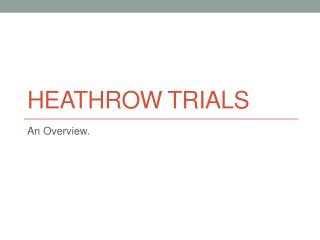 Heathrow trials