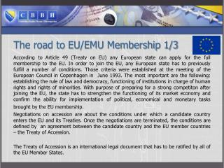 The road to EU/EMU Membership 1/3