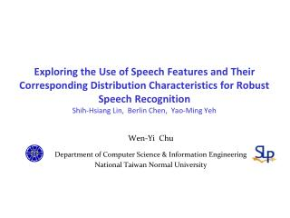 Wen-Yi  Chu Department of Computer Science & Information Engineering