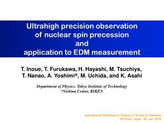 Ultrahigh precision observation  of nuclear spin precession and application to EDM measurement